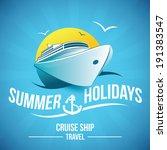 summer holidays   cruise ship...   Shutterstock .eps vector #191383547