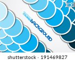 blue circles of paper on a gray ... | Shutterstock .eps vector #191469827