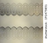 wedding lace background | Shutterstock . vector #191475851