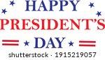 happy president's day  vector...   Shutterstock .eps vector #1915219057