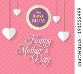 happy mother's day vector... | Shutterstock .eps vector #191533499
