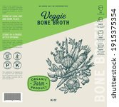 veggie bone broth label... | Shutterstock .eps vector #1915375354