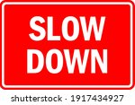 slow down warning sign. white... | Shutterstock .eps vector #1917434927