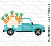 Easter Truck  Bunny And Carrot...