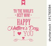 abstract mother's day... | Shutterstock .eps vector #191780084
