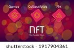 Nft Non Fungible Tokens...