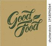good food typography vector...   Shutterstock .eps vector #1918096064