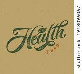 health food typography vector...   Shutterstock .eps vector #1918096067