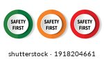 safety first rounded sign.... | Shutterstock .eps vector #1918204661