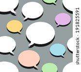 speech bubbles on light grey... | Shutterstock .eps vector #191825591
