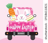 Easter Truck  Bunny  Egg And...
