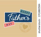 happy fathers day hand... | Shutterstock .eps vector #191880584