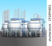 refinery tank farm with... | Shutterstock .eps vector #191894801