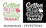 cotton tails and bunny trails...   Shutterstock .eps vector #1919375261