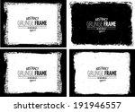 grunge frame set. vector... | Shutterstock .eps vector #191946557