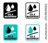 """oil and waterproof""... 