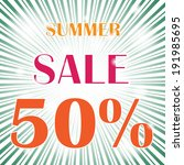 summer sale burst vector... | Shutterstock .eps vector #191985695