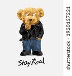 stay real slogan with cool bear ... | Shutterstock .eps vector #1920137231