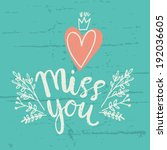 Hand Drawn Miss You Card....
