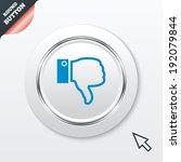 dislike sign icon. thumb down...