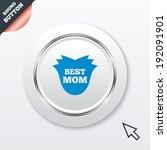best mom sign icon. flower...