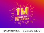 thank you 1 million followers ... | Shutterstock .eps vector #1921074377