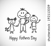 happy fathers day card  father... | Shutterstock .eps vector #192113339