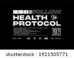Follow Health Protocol Urban...