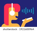 voice chat. girl records... | Shutterstock .eps vector #1921600964
