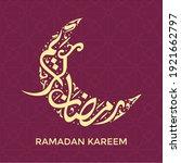 ramadan kareem in arabic... | Shutterstock .eps vector #1921662797