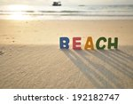 beach  colorful wooden text on...   Shutterstock . vector #192182747