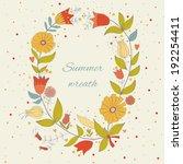beautiful summer wreath. eps 10.... | Shutterstock .eps vector #192254411