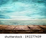 wood table and tropical... | Shutterstock . vector #192277439