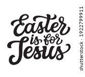 easter is for jesus. hand... | Shutterstock .eps vector #1922799911