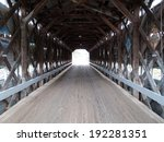 Inside View Of A Covered Bridge ...