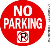 no parking sign. white on red... | Shutterstock .eps vector #1923085304