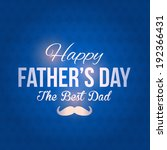 Happy Father's Day Vector Design. Announcement and Celebration Message Poster, Flyer