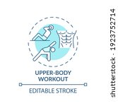Upper Body Workout Concept Icon....