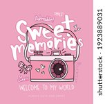 Sweet Memories Slogan Text And...