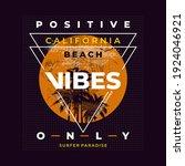 positive vibes only california...   Shutterstock .eps vector #1924046921
