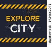 creative sign  explore city ...   Shutterstock .eps vector #1924662041