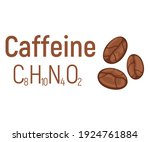 Caffeine concept chemical formula icon label, text font vector illustration, isolated on white. Periodic element table, addictive drink stuff.