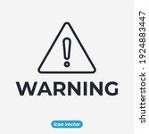 danger warning sign icon.... | Shutterstock .eps vector #1924883447