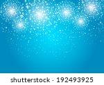 starry fireworks on blue... | Shutterstock .eps vector #192493925