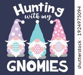 hunting with my gnomies cut... | Shutterstock .eps vector #1924975094