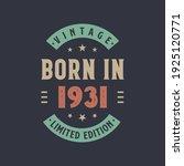 Vintage Born In 1931  Born In...