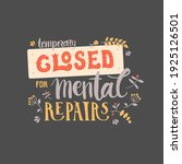 temporary closed for mental... | Shutterstock .eps vector #1925126501
