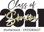 class of 2021 senior script in...   Shutterstock .eps vector #1925282627