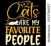 cats are my favorite people    Shutterstock .eps vector #1925786027