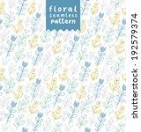 gentle field flowers seamless... | Shutterstock .eps vector #192579374